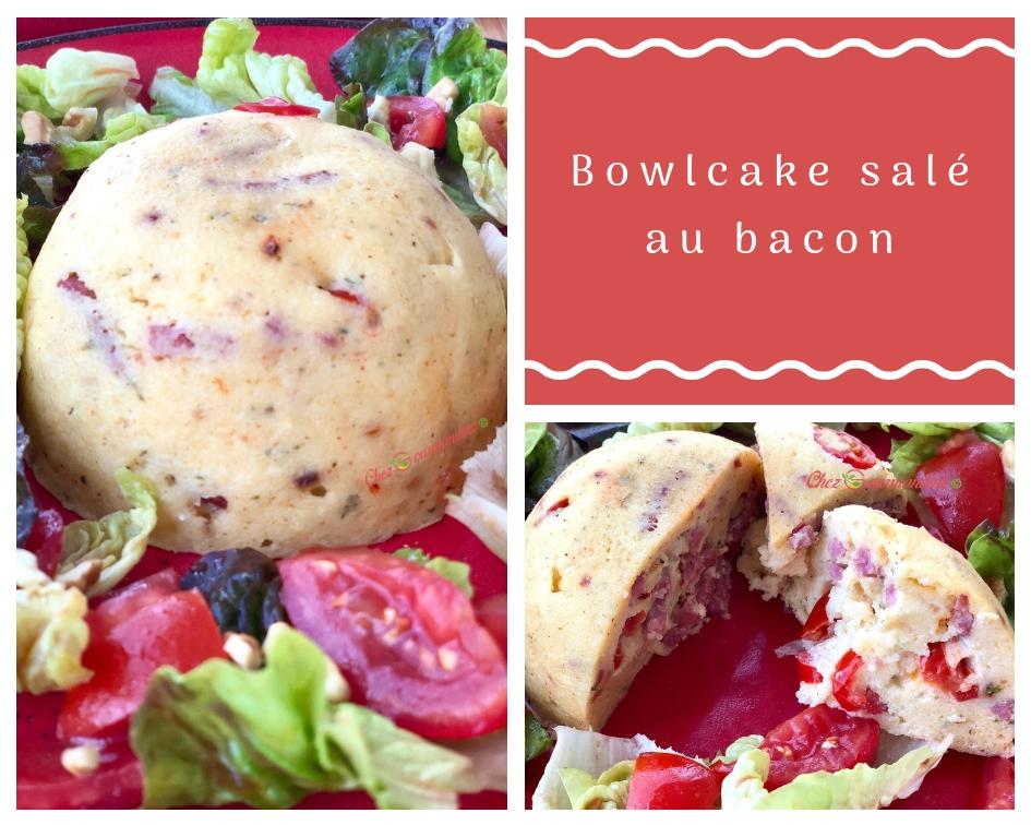 Bowlcake salé au bacon