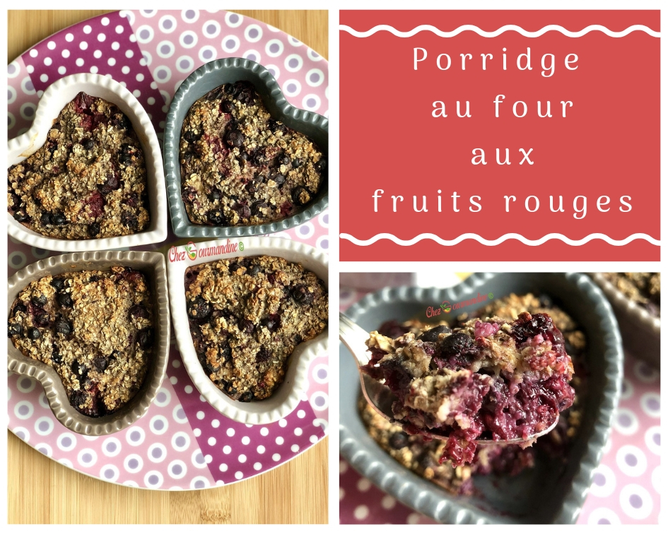 Porridge au four fruits rouges