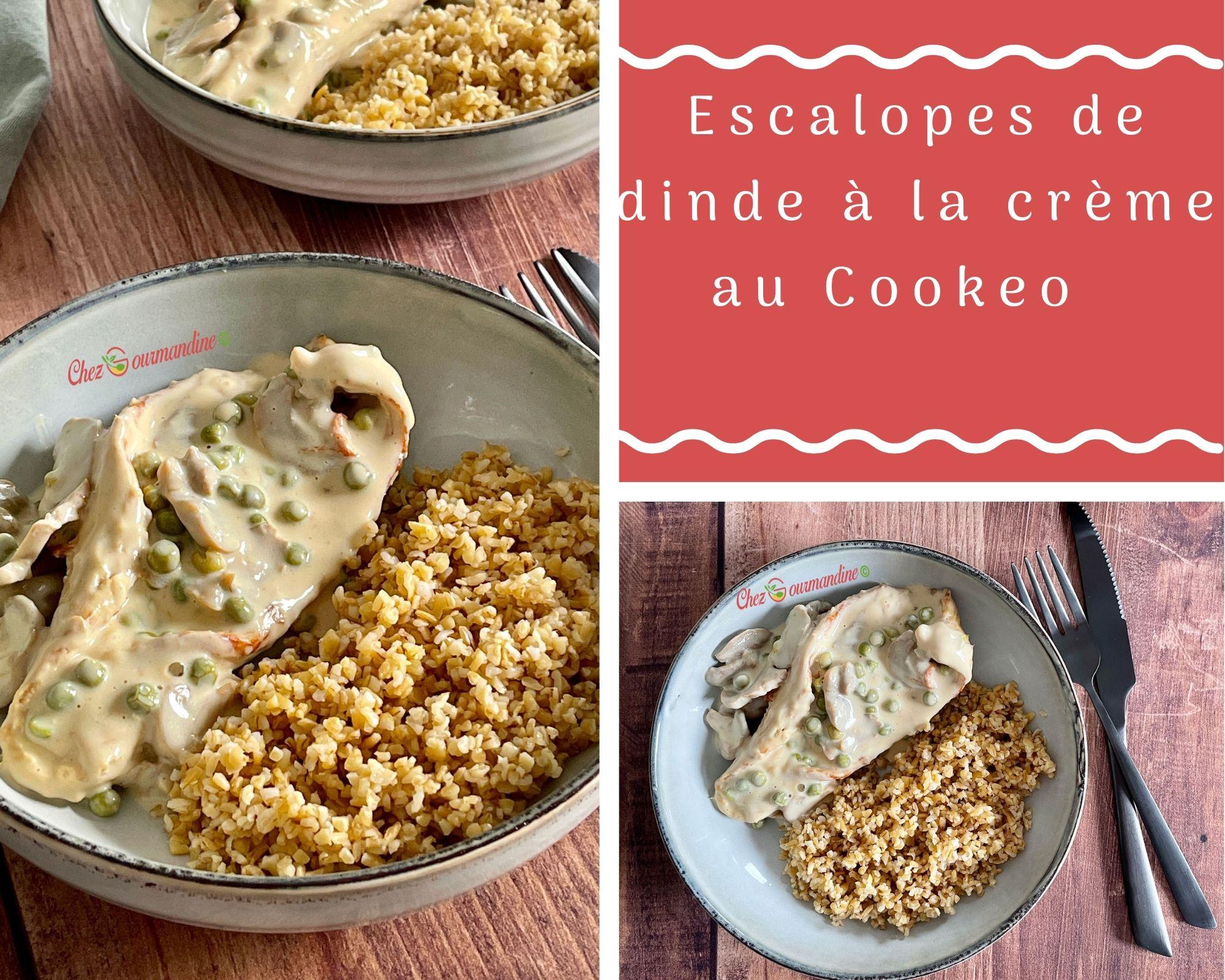 Escalopes de dinde à la crème au Cookeo